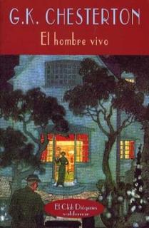 El Hombre Vivo, Gilbert Keith Chesterton, Ed. Valdemar