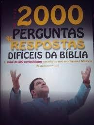 Mais De 2000 Perguntas E Respostas Dificeis Da Bíblia