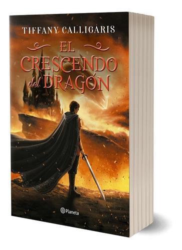 Imagen 1 de 4 de El Crescendo Del Dragón - Firmado Por Tiffany Calligaris -