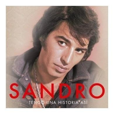 Imagen 1 de 1 de Sandro Tengo Una Historia Asi Cd Nuevo Original 2021