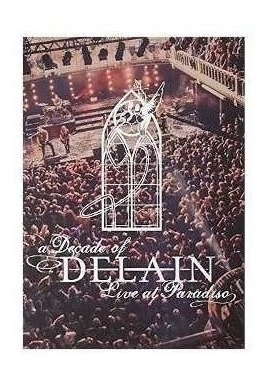 Delain Decade Of Delain Live At Paradiso 2 Cd + Dvd + Bluray