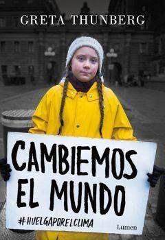 Cambiemos El Mundo -#huelgaporelclima-