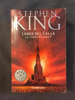 Lobos Del Calla Torre Oscura 5 Stephen King