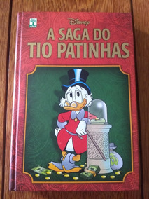A Saga Do Tio Patinhas - Abril, Disney (capa Dura)