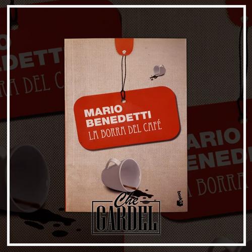 La Borra Del Café - Benedetti