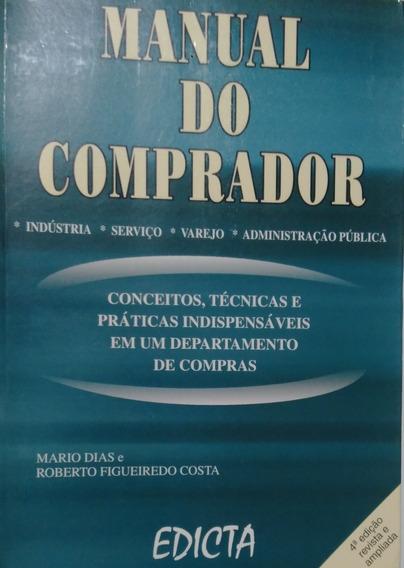Livro. Manual Do Comprador. Industria,serviço, Varejo...