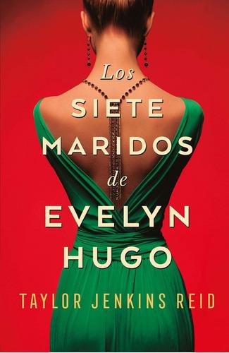 Siete Maridos Evelyn Hugo - Jenkins Reid - Umbriel - Libro