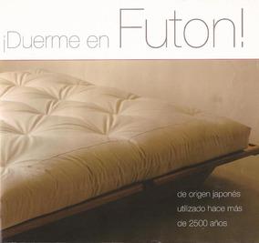 Futon De Algodon 100% Natural Somos Futonorganic 7000$ Pesos