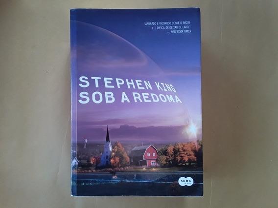 Livro Sob A Redoma - Stephen King - Seminovo