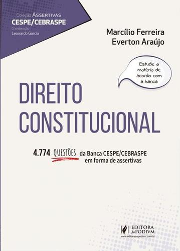 Assertivas Cespe - Direito Constitucional - Juspodivm