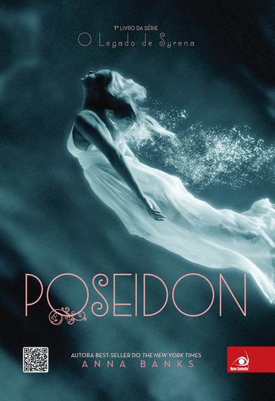 Livro Poseidon (série O Legado De Syrena Vol.01)-anna Banks