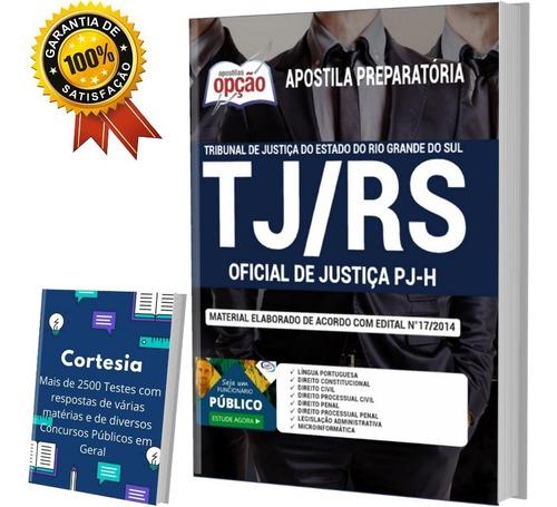 Apostila Tj Rs - Oficial De Justiça - Tribunal De Justiça Rs