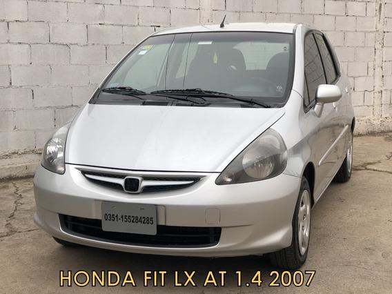 Honda Fit Lx 1.4 At 2007 * Financio * Recibo Menor *