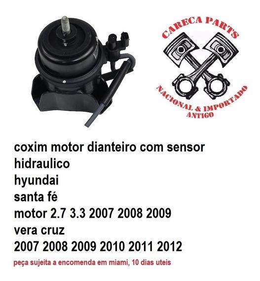 Coxim Motor Dianteiro Com Sensor Hyundai Santa Fé Vera Cruz