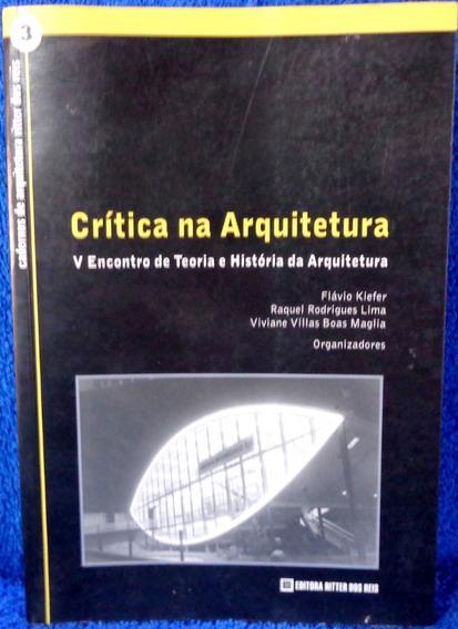 Livro Cadernos De Arquitetura Ritter Dos Reis Original
