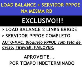 Configuração Mikrotik Balance E Servidor Pppoe Na Mesma Rb