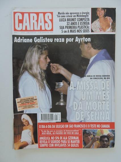 Caras #31 Adriane Galisteu - Um Mês Da Morte De Senna