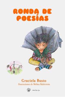 Ronda De Poesías, Graciela Busto