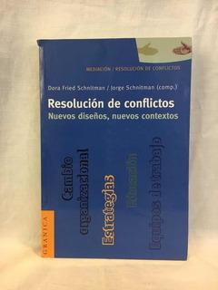Resolución De Conflictos - J. Y D. Fried Schnitman - Grani