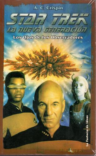Star Trek La Nueva Generacion - Crispin - La Factoria