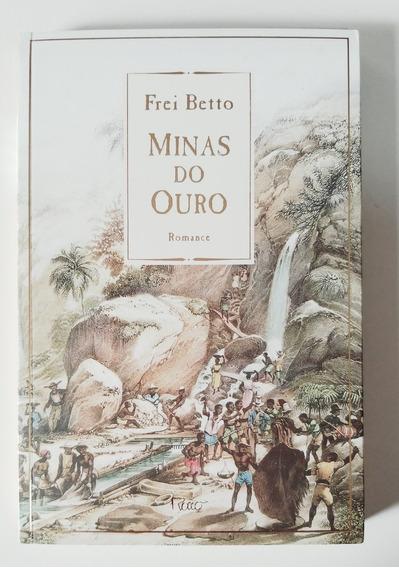 Livro - Minas Do Ouro - Frei Betto - Usado Ótimo Estado