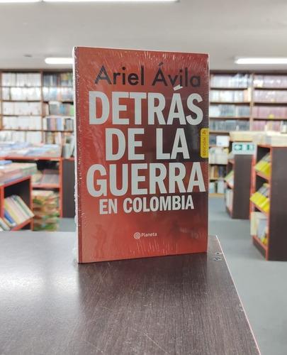 Imagen 1 de 1 de Detrás De La Guerra En Colombia