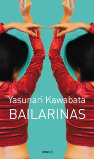 Bailarinas De Yasunari Kawabata - Emecé