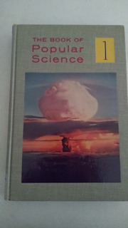 The Book Of Popular Science 10 Tomos