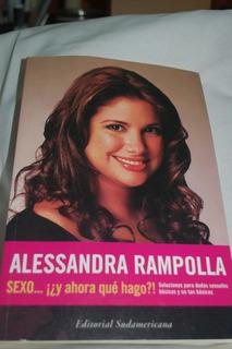 Libro Sexo ...y Ahora Qué Hago? Alessandra Rampolla