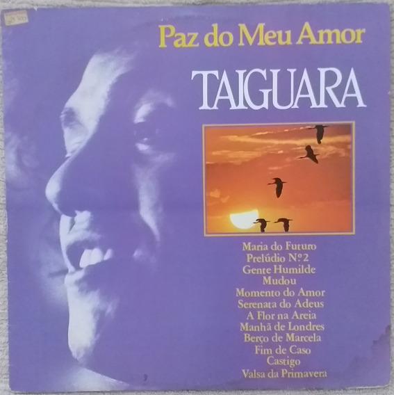 Lp Taiguara - Paz Do Meu Amor (1985)