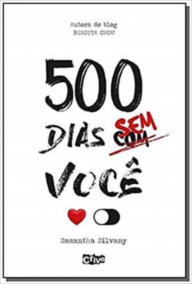 500 Dias Sem Voce - Crivo