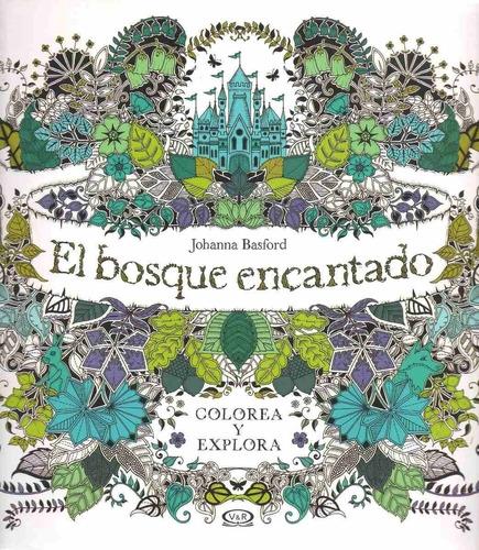 Imagen 1 de 2 de El Bosque Encantado (libro Para Colorear )