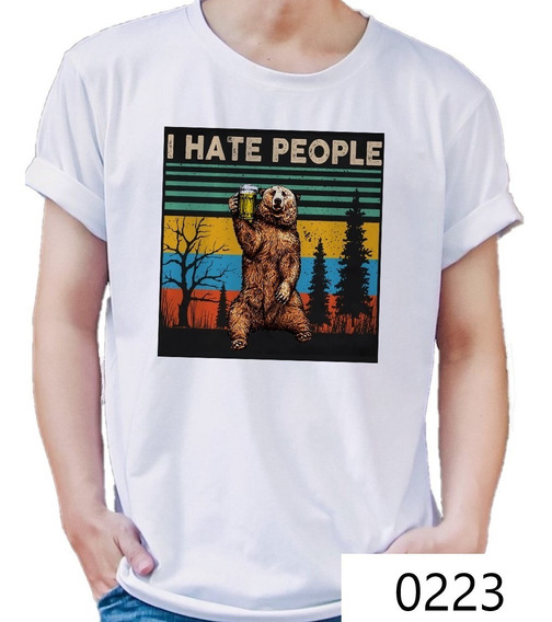 Playera Oso Cerveza I Hate People Camiseta 0223