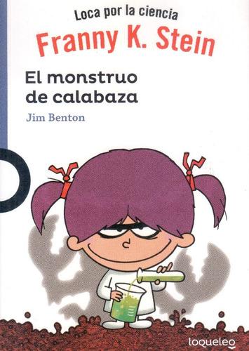 Imagen 1 de 2 de  Franny K. Stein: El Monstruo De Calabaza