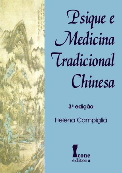 Psique E Medicina Tradicional Chinesa - 3ª Ed
