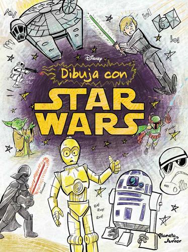 Imagen 1 de 3 de Dibuja Con Star Wars De Disney - Planeta Junior