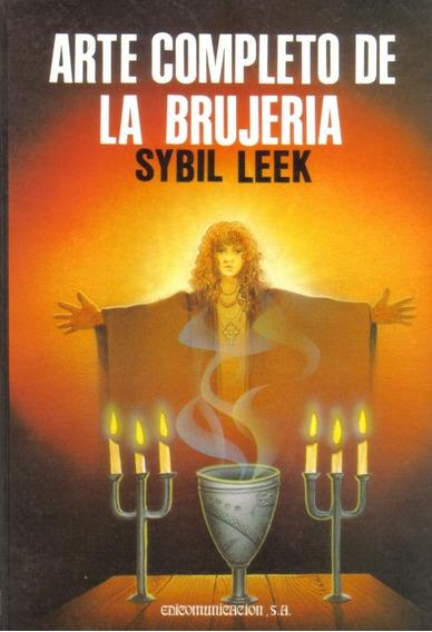 Sybil Leek - El Arte Completo De La Brujería - Digital