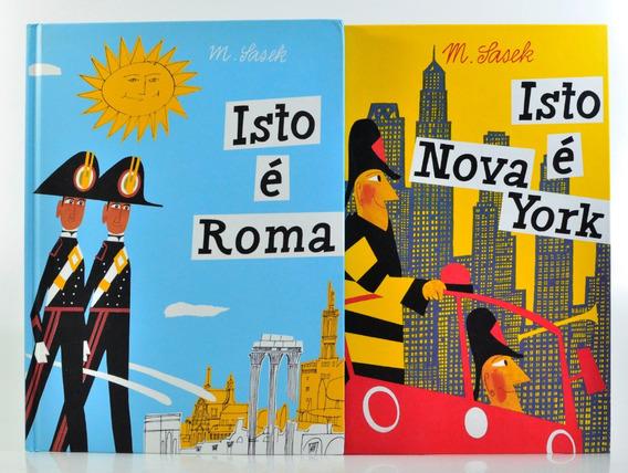 Isto É Nova York / Isto É Roma - M. Sasek - 2 Volumes