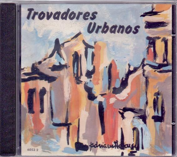 Trovadores Urbanos 1995 St Cd Canto Do Povo De Um Lugar
