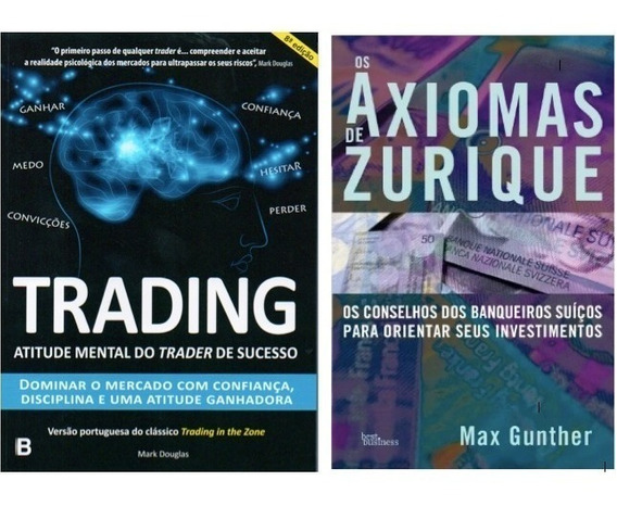 Trading In The Zone + Os Axiomas De Zurique