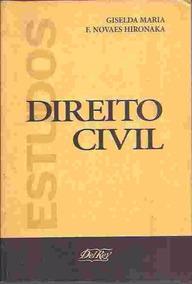 Estudos Direito Civil - Giselda Maria F. Novaes Hironaka