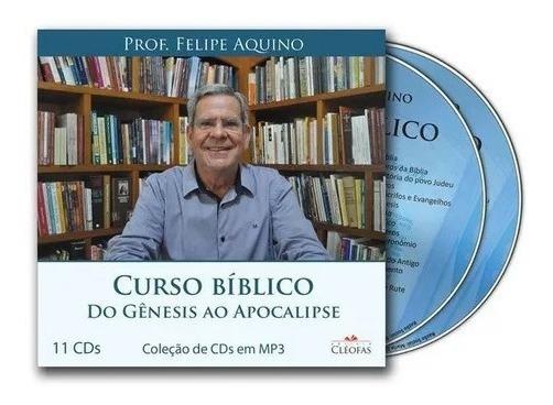 Curso Bíblico - Do Gênesis Ao Apocalipse Prof. Felipe Aquino