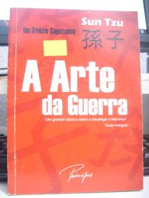 A Arte Da Guerra ( Os Treze Capítulos) - Sun Tzu