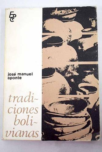 Tradiciones Bolivianas. José Manuel Aponte