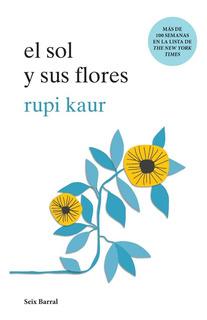 El Sol Y Sus Flores - Rupi Kaur - Nuevo - Original - Sellado