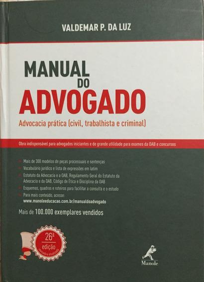 Manual Do Advogado 2014 - Inúmeras Petições. Capa Dura
