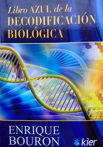 Imagen 1 de 3 de Enrique Bouron - Libro Azul De La Decodificación Biológica