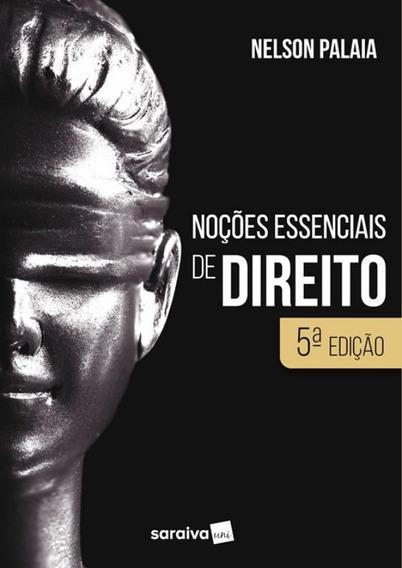 Nocoes Essenciais De Direito - 5ª Ed
