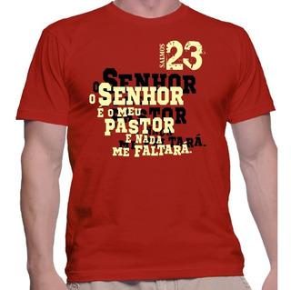 Camiseta Camisa Religiosa Masc E Femi O Senhor E Meu Pastor