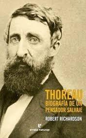 Thoreau, Biografía De Un Pensador Salvaje - Robert D. Richar